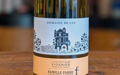 L'Instant Rare Domaine de Luc Viognier - Famille Fabre